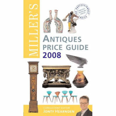 Miller's Antiques Price Guide: 2008