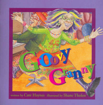 Groovy Granny by Cate Haynes