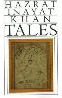Tales: Told by Hazrat Inayat Khan by Hazrat Inayat Khan image