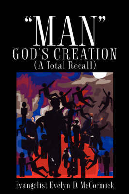 Man God's Creation (a Total Recall) by Evelyn, D McCormick image