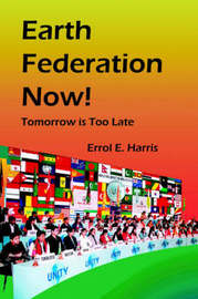 Earth Federation Now by Errol E Harris