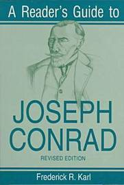 Reader's Guide to Joseph Conrad by Frederick R. Karl
