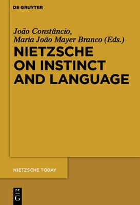 Nietzsche on Instinct and Language