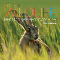 British Wildlife Photography Awards: Collection 4 by AA Publishing