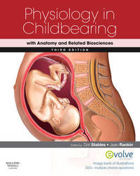 Physiology in Childbearing: with Anatomy and Related Biosciences by Dorothy Stables image