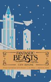 Fantastic Beasts and Where to Find Them: City Skyline Hardcover Ruled by Insight Editions