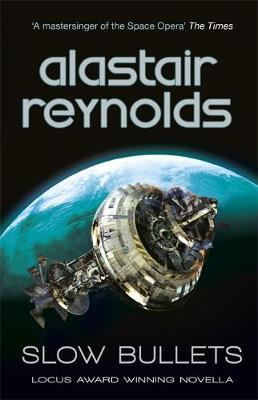 Slow Bullets by Alastair Reynolds image