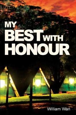 My Best With Honour by William Wan