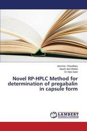 Novel Rp-HPLC Method for Determination of Pregabalin in Capsule Form by Chaudhary Jasmine