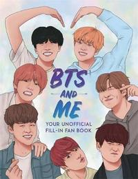 BTS and Me by Becca Wright