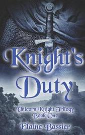 Knight's Duty by Elaine Bassier image