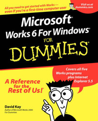 Microsoft Works 6 for Windows For Dummies by David C Kay