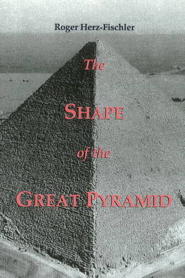 The Shape of the Great Pyramid by Roger Herz-Fischler image