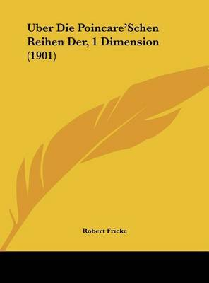 Uber Die Poincare'schen Reihen Der, 1 Dimension (1901) by Robert Fricke image