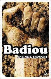 Infinite Thought: Truth and the Return of Philosophy by Alain Badiou image