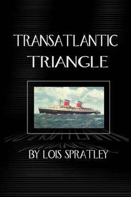 Transatlantic Triangle by Lois Spratley image