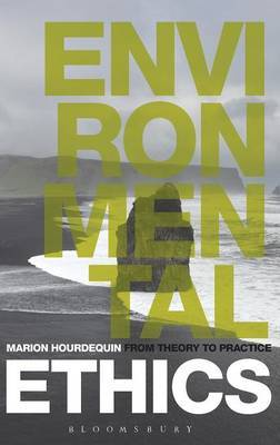 Environmental Ethics by Marion Hourdequin
