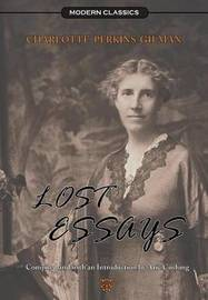 Lost Essays by Charlotte Perkins Gilman