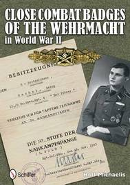 Cle Combat Badges of the Wehrmacht in World War II by Rolf Michaelis image