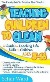 Teaching Children to Clean by Schar Ward image
