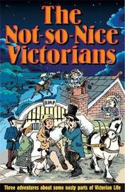 The Not-So-Nice Victorians by Roy Apps image