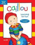 Caillou: Learning for Fun: Age 3-4
