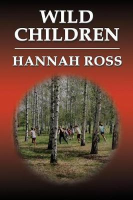 Wild Children by Hannah Ross image