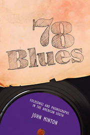 78 Blues by John Minton