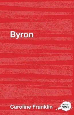 Byron by Caroline Franklin