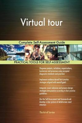 Virtual Tour Complete Self-Assessment Guide by Gerardus Blokdyk image