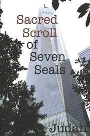 Sacred Scroll of Seven Seals by Judah