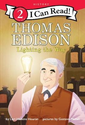 Thomas Edison: Lighting the Way by Lori Haskins Houran image