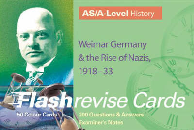 AS/A-level History: Weimar Germany and the Rise of the Nazis, 1918-33 by Geoff Stewart image