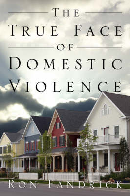 The True Face of Domestic Violence by Ron, Fandrick image