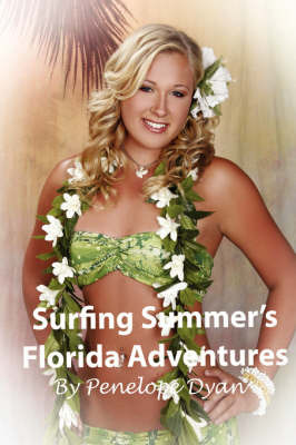 Surfing Summer's Florida Adventures by Penelope Dyan image