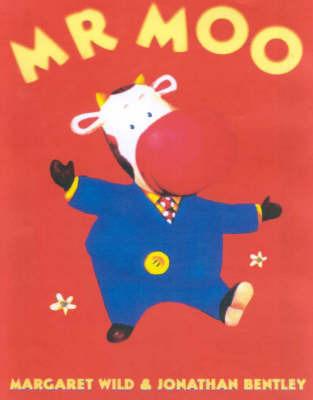 Mr Moo by Margaret Wild image
