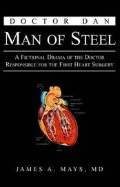Doctor Dan Man of Steel by James A. Mays image