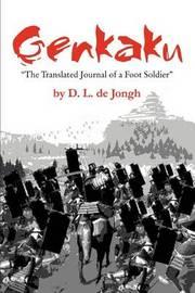 "Genkaku: ""The Translated Journal of a Foot Soldier"" by D.L. de Jongh image"
