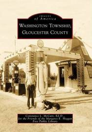 Washington Township, Gloucester County by Constance L McCart