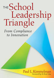 The School Leadership Triangle by Paul L Kimmelman image