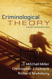 Criminological Theory: A Brief Introduction by J.Mitchell Miller image