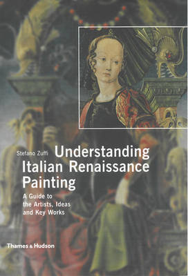 Understanding Italian Renaissance Painting by Stefano Zuffi image