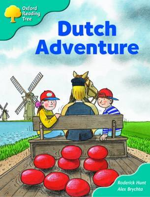Oxford Reading Tree: Stage 9: More Storybooks A: Dutch Adventure by Roderick Hunt image