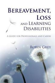 Bereavement, Loss and Learning Disabilities by Robin Grey image