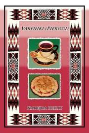 Vareniki (Pierogi) by Nadejda Reilly