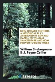 King Edward the Third by William Shakespeare