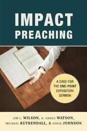 Impact Preaching by Jim L Wilson