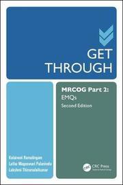 Get Through MRCOG Part 2 by Kalaivani Ramalingam