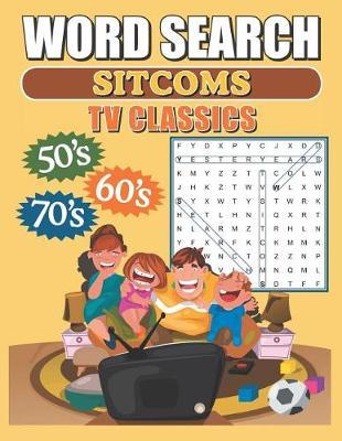 Word Search Sitcoms TV Classics by Greater Heights Publishing