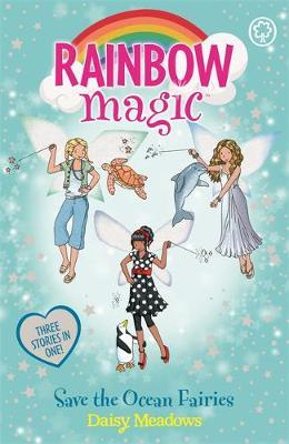 Rainbow Magic: Save the Ocean Fairies by Daisy Meadows